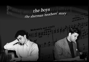 """the boys: the sherman brothers' story"" Site"